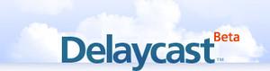 Delaycast_2